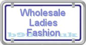 wholesale-ladies-fashion.b99.co.uk